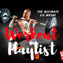 lil wayne workout songs playlist