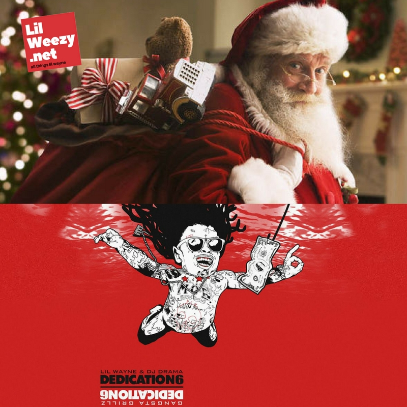 lil wayne dedication 6 Christmas