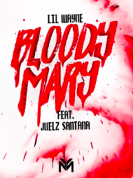 new lil wayne song bloody mary